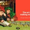 The Art of Making Money